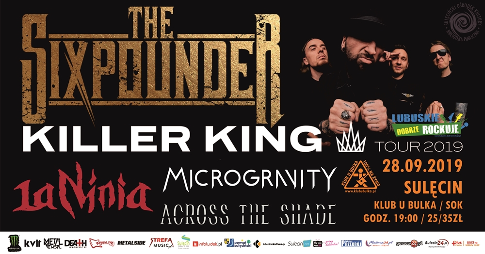 The Sixpounder – Killer King Tour 2019 – Sulęcin